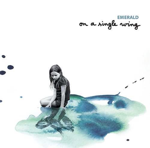 2013 - Emerald- On A Single Wing