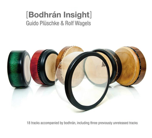 2011 - Guido Plüschke & Rolf Wagels - Bodhrán Insight