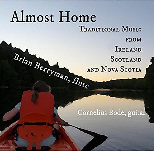 2016 - Brian Berryman & Cornelius Bode - Almost Home