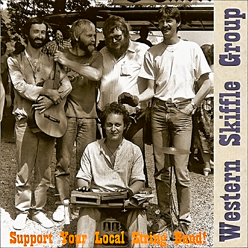 1989 - Western Skiffle Group - Support Your Local Stringband