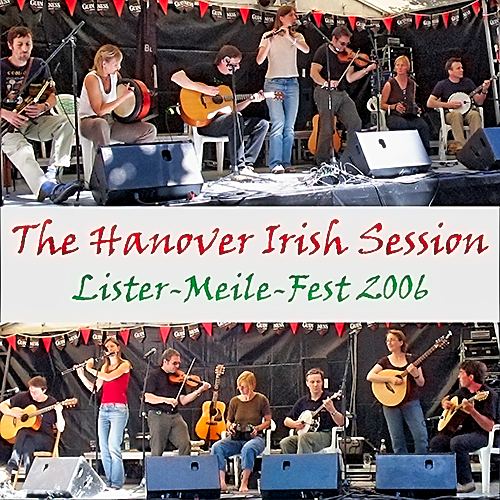 2006 - The Hanover Irish Session - Lister-Meile-Fest 2006