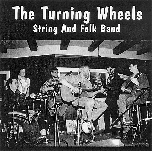 1993-1995 - The Turning Wheels - String And Folk Band