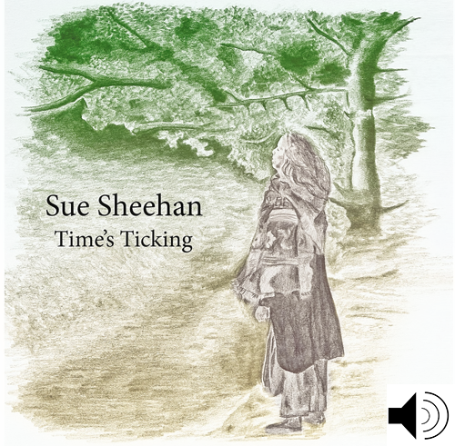 2016 - Sue Sheehan - Time's Ticking